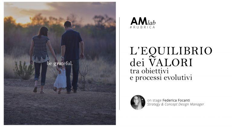 L'equilibrio dei valori: tra obiettivi e processi evolutivi