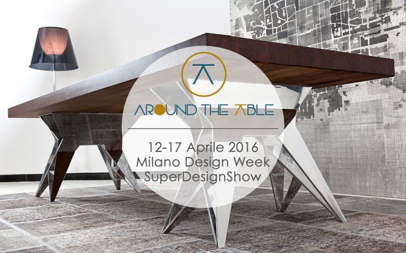 Around The Table Collection at the Milano Design Week from 12th to 17th Aprile