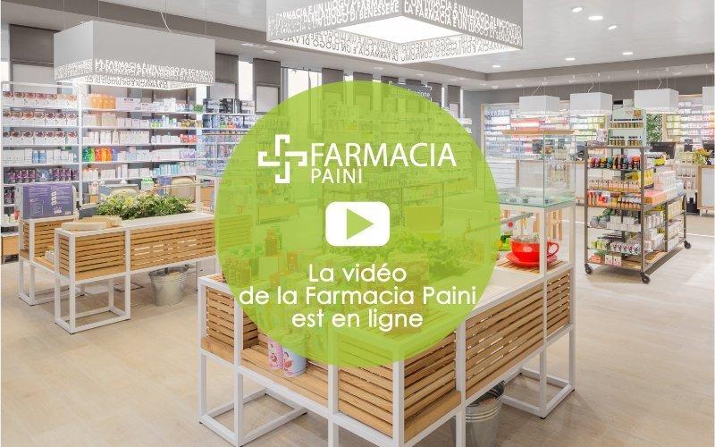 La vidéo de la Farmacia Paini est en ligne