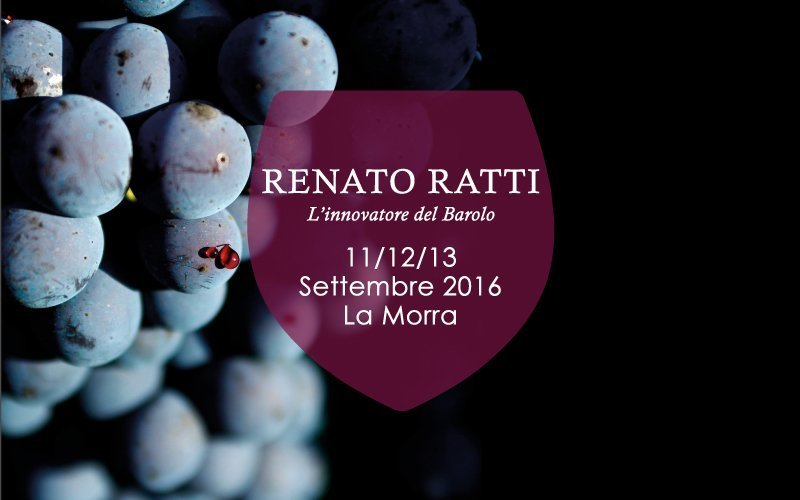 "Renato Ratti ""The innovator of Barolo"": a rich trip of emotions, values and tastes!"